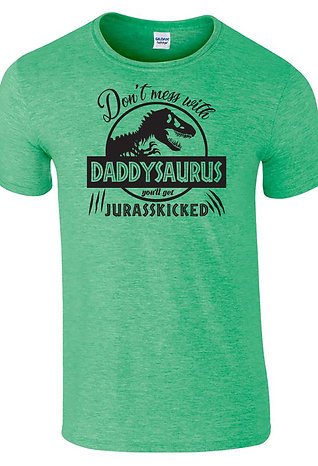 Don't Mess With Daddysaurus T-Shirt Fathers Day Gift Men's Dad