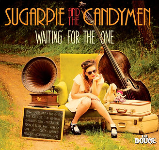 Waiting For The One - Sugarpie and the Candymen