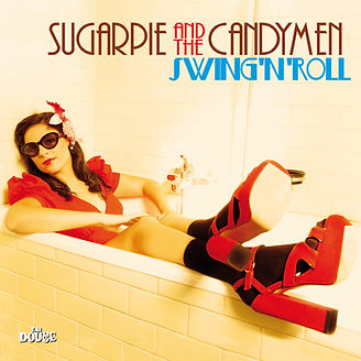 Swing'n'Roll - Sugarpie And The Candymen