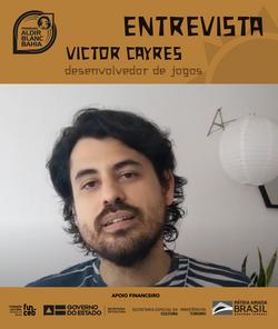 Entrevista com Victor Cayres