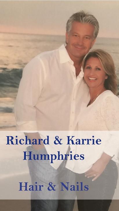 Richard Humphries - Hair   Karrie Humphries - Nails