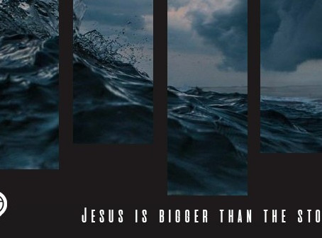 Jesus is bigger than the storm