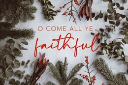 o come all ye faithful.jpg