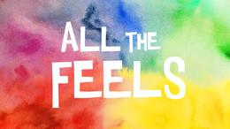 02-21 All The Feels.jpg
