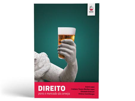 O mercado cervejeiro brasileiro ganha um livro jurídico