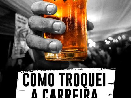 Resenha de livro - Como Troquei a Carreira Corporativa pela Cerveja