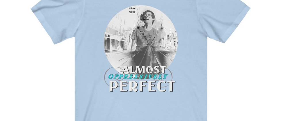 Almost Oppressively Perfect (Bros)