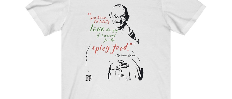 """The Gandhi Collection:  """"Spicy Food"""""""