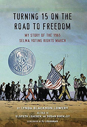 Turning 15 on the Road to Freedom- My Story of the Selma Voting Rights March