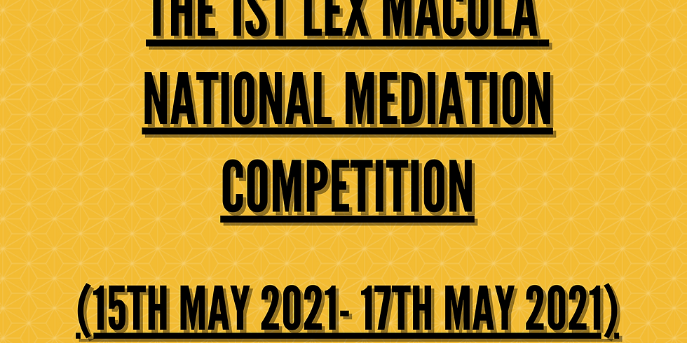1st Lex Macula National Mediation Competition