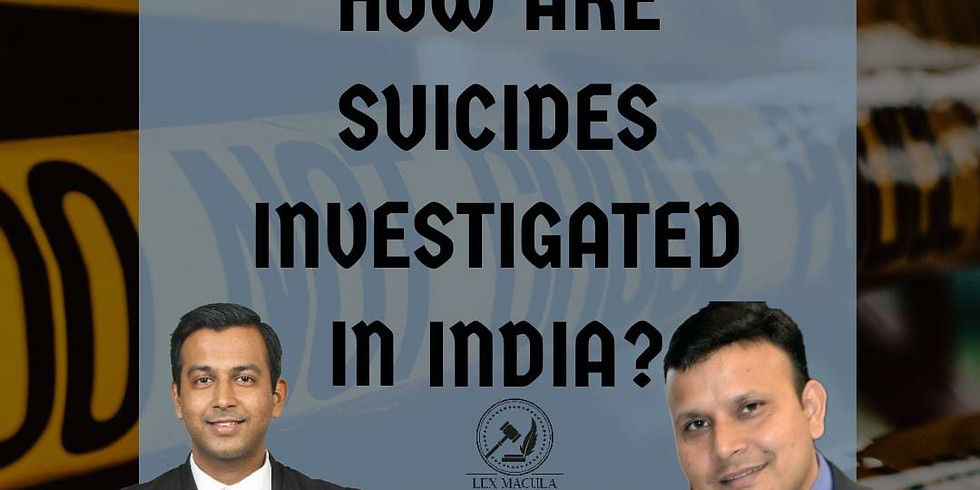How are suicides investigated in Law?