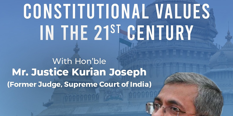 Significance of Constitutional Values in the 21st Century