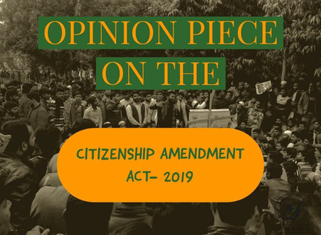 Opinion Piece on the Citizenship Amendment 2019