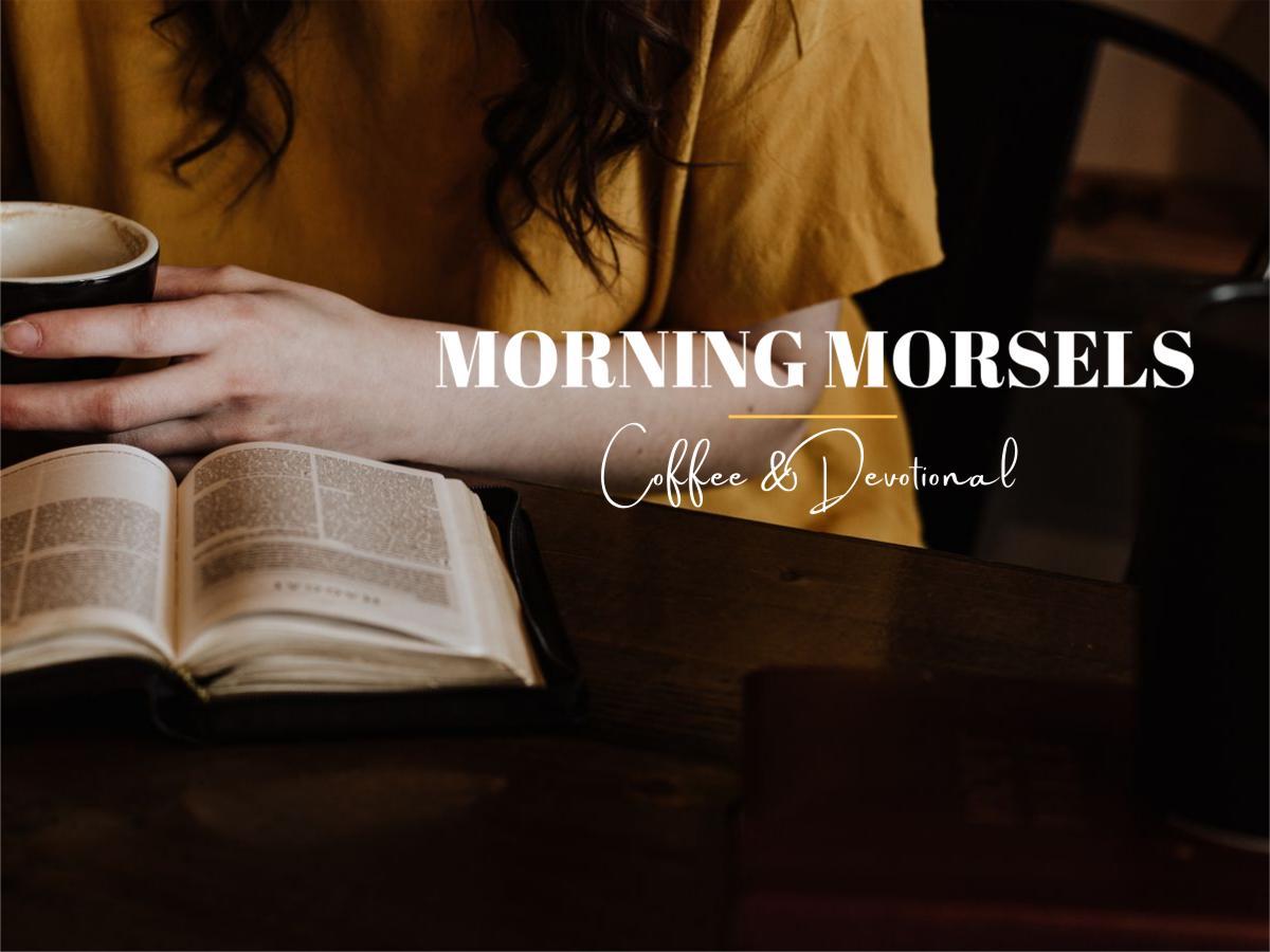 Morning Morsels