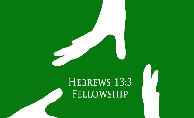 Hebrews 13:3 Fellowship