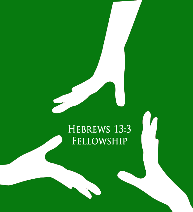 Hebrews 13:3 Fellowship
