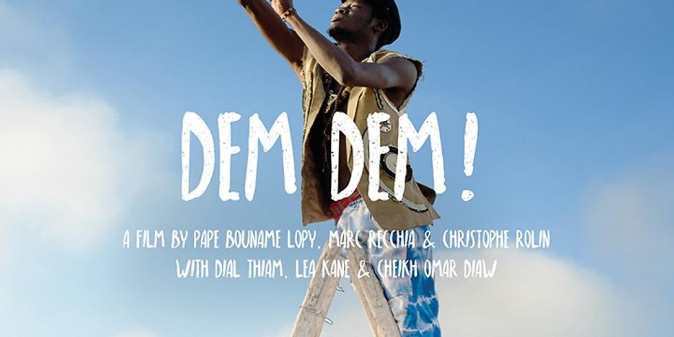 DEM DEM! (26min)