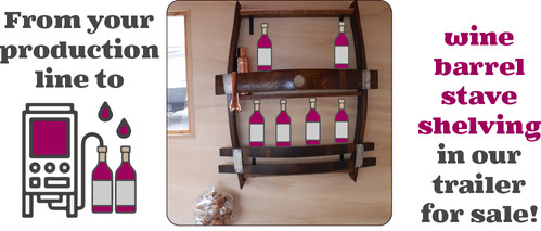 From your production line to wine barrel stave shelving in our trailer for sale!
