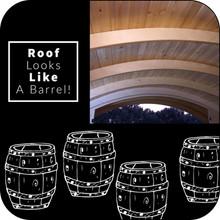 Roof looks like a barrel!