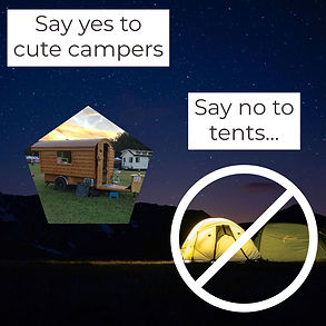 say yes to campers say no to tents - ins