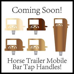 Horse Traiiler Mobile Bar Tap Handles For Sale