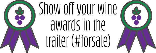 Show off your wine awards in the trailer for sale