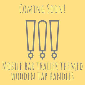 Mobile Bar Trailer Themed Wooden Tap Handles For Sale