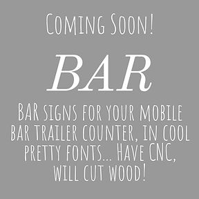 BAR signs for your mobile bar trailer counter for sale