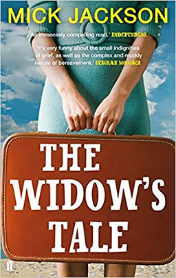 The Widow's Tale by  Mick Jackson