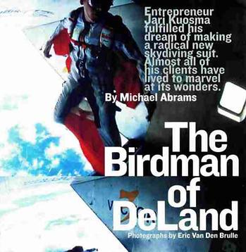 Jari Kuosma, The Birdman of DeLand
