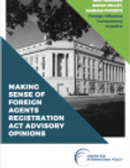 Report: Making Sense of Foreign Agents Registration Act Advisory Opinions