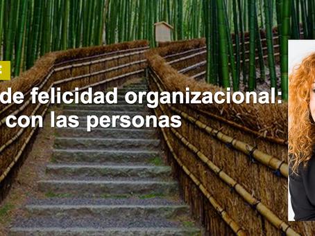 Empresa Saludable  Los Indices de Felicidad por Silvia Escribano