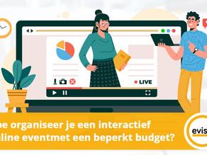 Hoe organiseer je een interactief online evenement met een beperkt budget?