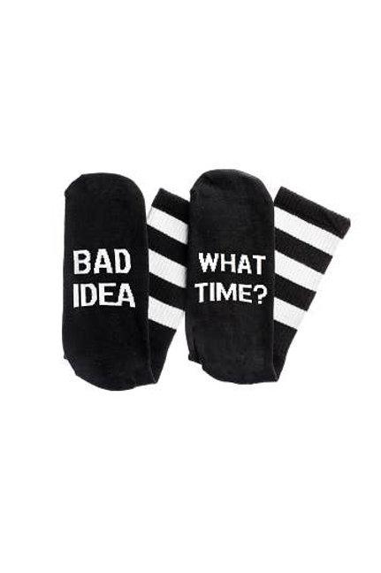 Bad Idea What Time Socks