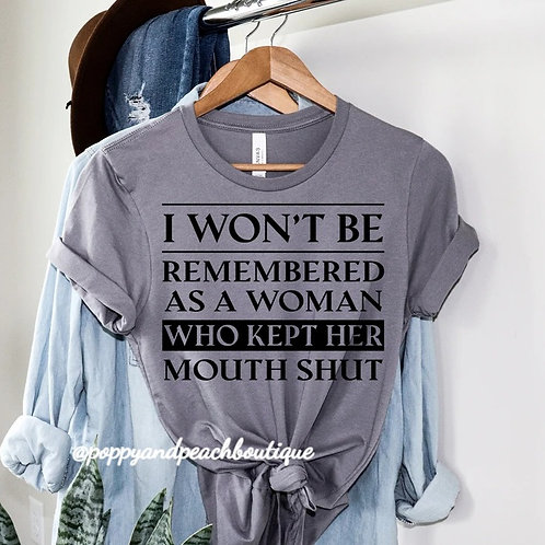 I Won't Be Remembered As a Woman Who Kept