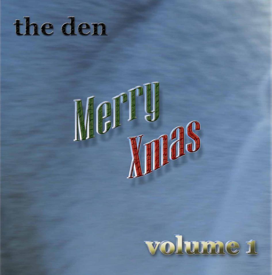 the den Merry Xmas Volume 1