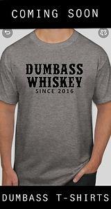 dumbass shirt.JPG