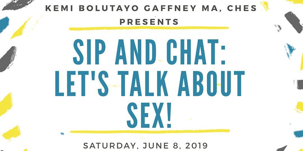 Sip And Chat: Let's Talk About Sex