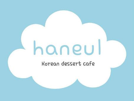 Korean dessert cafe『haneul』オープン