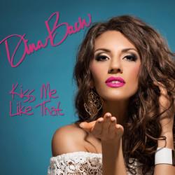 Dina Bach Kiss Me Like That EP