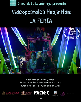 Videopostales Huajintlán_ LA FERIA.png