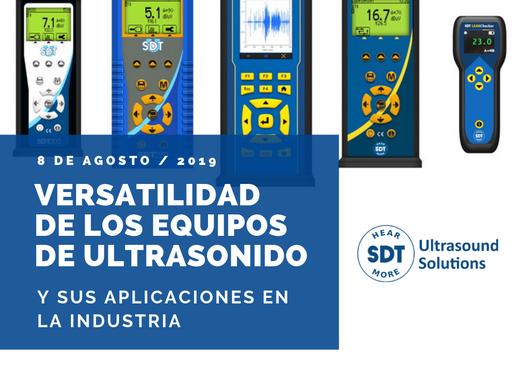 Versatilidad de los Equipos SDT Ultrasound Solutions, 8 de agosto 2019.
