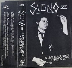 Signo XIII - 4 Live Comp. Trax + Bonus 2019