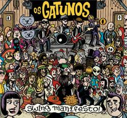 Os Gatunos - Swing Manifesto!