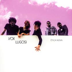 Vox Lugosi - Ética Nova