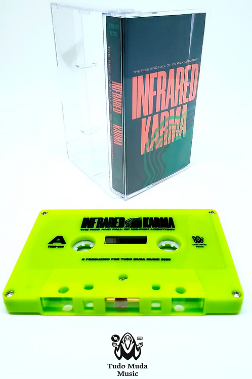 """The Rise and Fall of Ice-Pick Lobotomy - """"Infrared Karma"""" - cassette"""