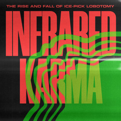 The Rise and Fall of Ice-Pick Lobotomy - Infrared Karma