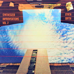 Xynth Xnyth - Synthesizer Improvisations Vol. 2
