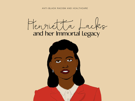 Anti-Black Racism and Healthcare: Henrietta Lacks and her Immortal Legacy