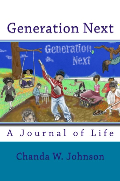 """Generation Next """"A Journal of Life"""""""